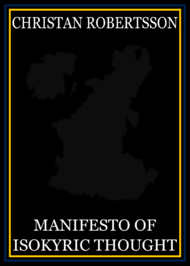 Manifesto of Isokyric Thought (2018)