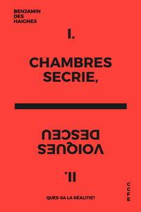 Chambres Secrie, Voiques Desceu
