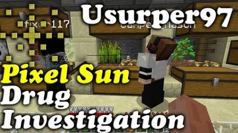 Minecraft Drug Investigation of Usurper97 on the Pixel Sun Server Bad Language