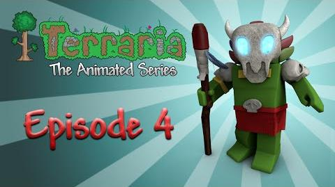 Terraria The Animated Series - Episode 4