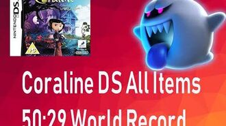 Coraline DS All Items - 50 29 by Sausty (WORLD RECORD)