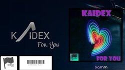 Kaidex - For You 'Official Audio'
