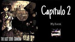 "The Last Soul Sombra - Capitulo 2 ""Myhem"" --0"