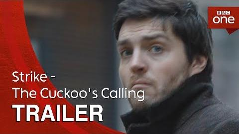 Strike - The Cuckoo's Calling Trailer - BBC One