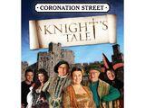Coronation Street: A Knight's Tale