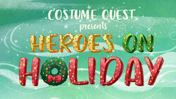 S1E14 - Heroes on Holiday Title card