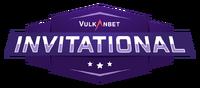 VulkanBet Invitational
