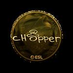Chopper (Gold) Katowice'19
