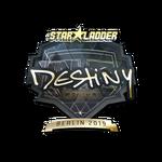 Destinyy (Gold) Berlin'19
