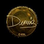 Dennis (Gold) Katowice'19
