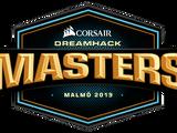DreamHack Masters Malmö 2019
