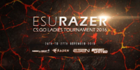 ESU Razer CSGO Female Tournament 2016