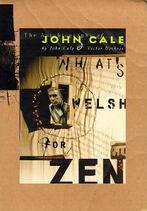Welsh for Zen John Cale