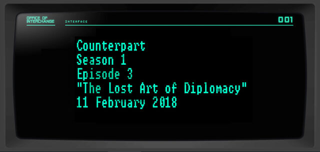 File:Counterpart-Season-1-Episode-3-The-Lost-Art-of-Diplomacy-Placeholder.jpg