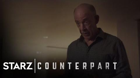 Counterpart Season 1, Episode 7 Preview STARZ