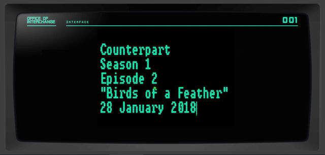 File:Counterpart-Season-1-Episode-2-Birds-of-a-Feather-Placeholder.jpg