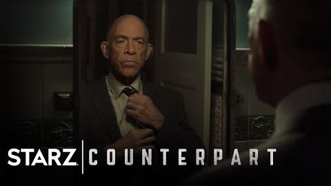 Counterpart Look At You Now STARZ