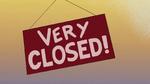 Very closed!