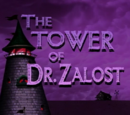 The Tower of Dr. Zalost