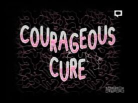 Courageouscure
