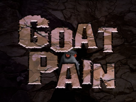 Titlecard 405b - Goat Pain