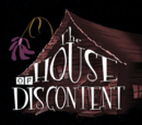 The House of Discontent