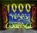 1000 Years of Courage