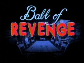Ballofrevenge