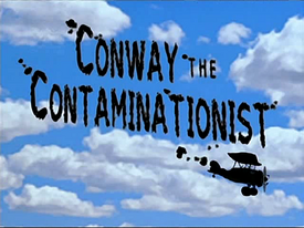 Titlecard 305b Conway the Contaminationist