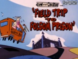 Field Trip to Folsom Prison
