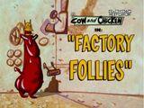 Factory Follies