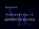 Asteroid Blues