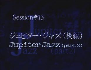Jupiter Jazz Part 2