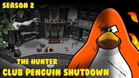 Club Penguin Shutdown S2 Episode 1 - The Hunter