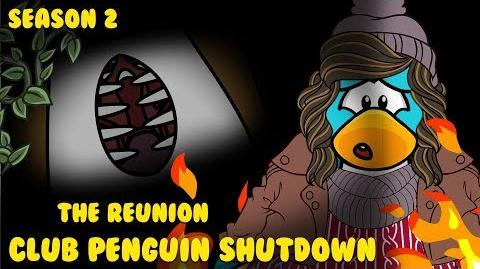 Club Penguin Shutdown S2 Episode 2 - The Reunion