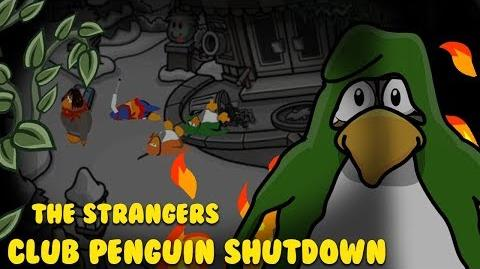 Club Penguin Shutdown Episode 7 - The Strangers