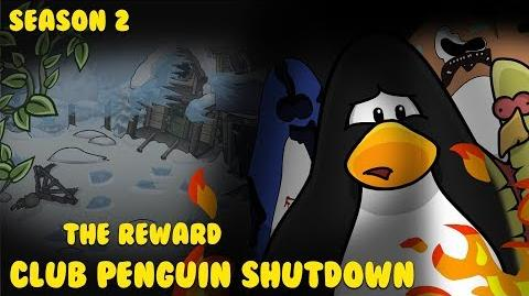 Club Penguin Shutdown S2 Episode 4 - The Reward