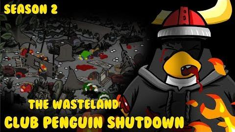 Club Penguin Shutdown S2 Episode 3 - The Wasteland