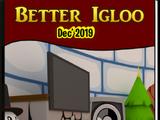 Better Igloos Dec'19