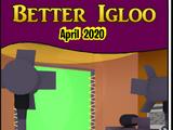 Better Igloos Apr'20