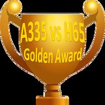 Golden Award A335 vs H65