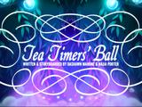 Tea Timers' Ball