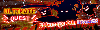 Nobunaga Oda Invades! Quest Banner