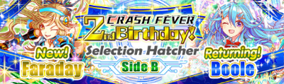 Crash Fever 2nd Birthday Selection Hatcher Side B Banner