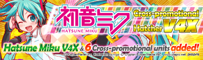 Cross-promotional Hatcher Miku V4X Hatcher Banner