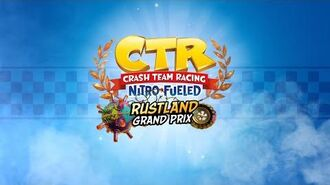 Crash Team Racing Nitro-Fueled – Rustland Grand Prix Intro