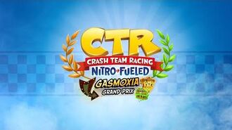 Crash Team Racing Nitro-Fueled – Gasmoxia Grand Prix Intro