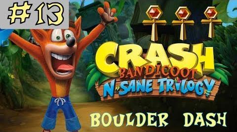 Crash Bandicoot N. Sane Trilogy - GOLD RELIC - Boulder Dash - Level 13 -GUIDE-