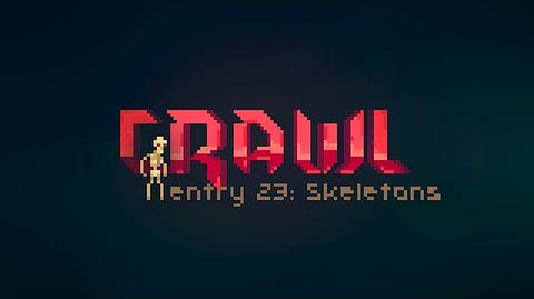 Crawl - Entry 23 Skeletons