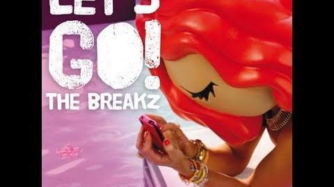 The Breakz - Let's Go (Official Video)
